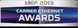 MEF Announces 2013 Worldwide Carrier Ethernet Awards Finalists