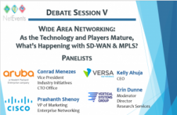 Debate: Wide Area Networking: As the Technology and Players Mature, What's Happening with SD-WAN and MPLS?